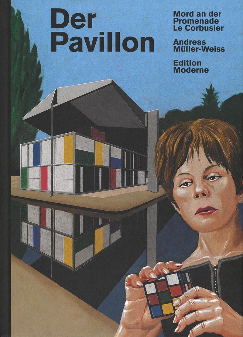 «Der Pavillon», Andreas Müller-Weiss, Zürich 2019, Signatur: 2019 C 10745