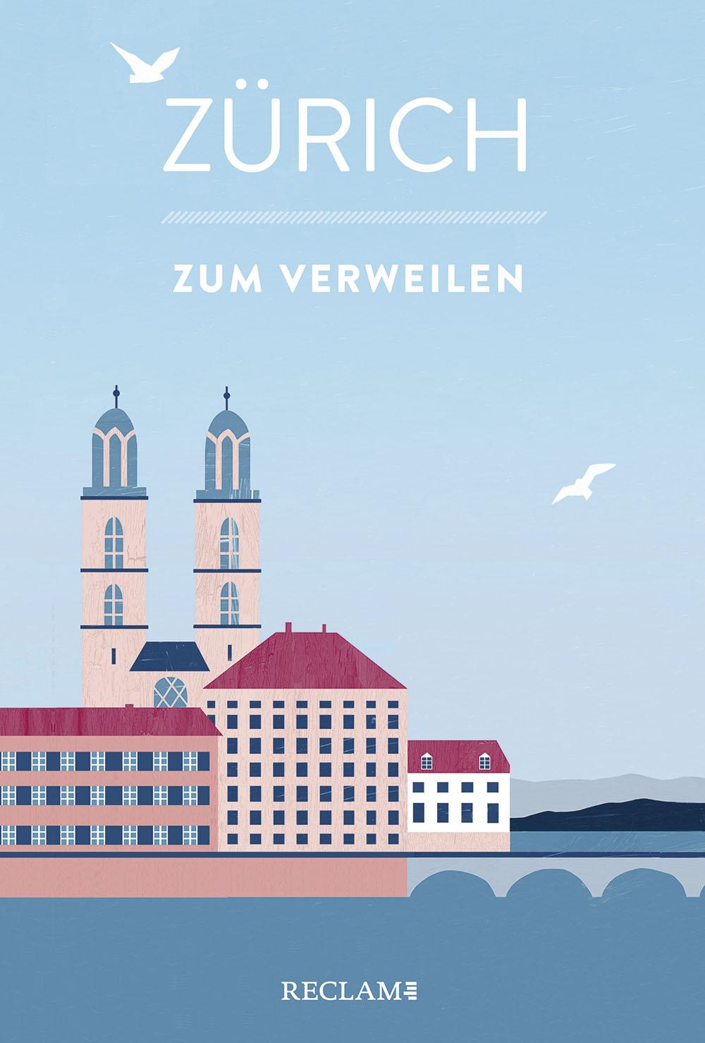 «Zürich zum Verweilen», Ditzingen, 2020, Signatur: DA 93882