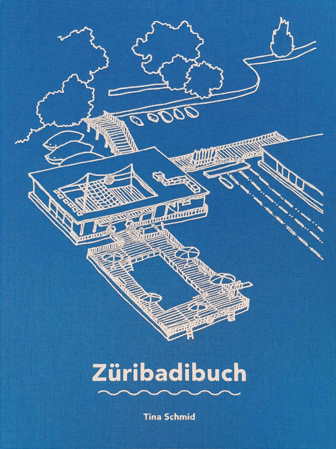 «Züribadibuch» von Tina Schmid, Zürich 2019, Signatur: 2019 B 10768