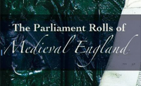 Parliament Rolls of Medieval England, The