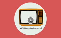MIZ Video online