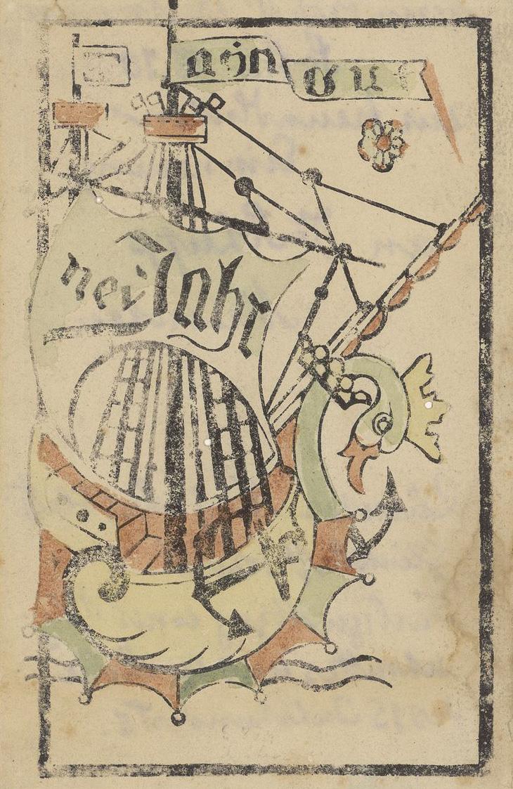 Neujahrswünsche mit Segelschiff, Einblattdruck als kolorierter Holzschnitt um 1460. Signatur: EDR 1.0014.001 Pp