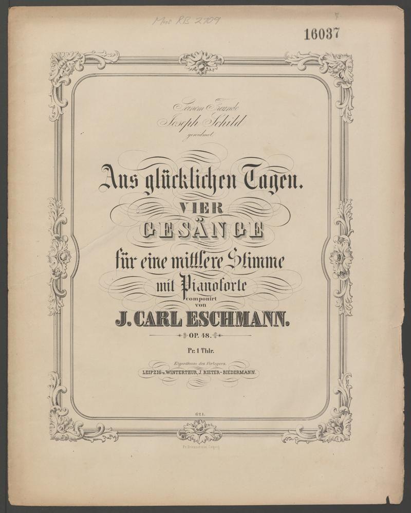 Der Winterthurer Jakob Melchior Rieter-Biedermann publizierte in seinem Verlag u.a. Werke von Berlioz, Kirchner, Eschmann, Schumann und Brahms.
